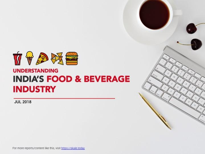 Understanding_F&B_Industry_India_1