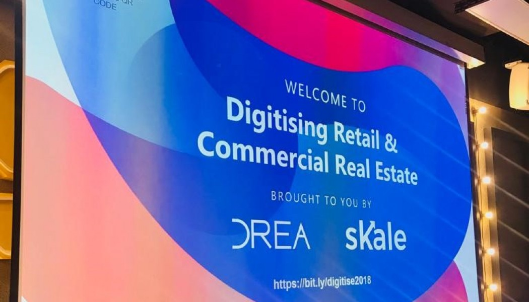 Event Review: Digitising Retail and Commercial Real Estate 2018